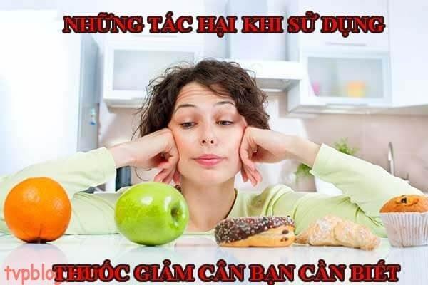 Những tác hại bạn cần biết khi sử dụng thuốc giảm cân